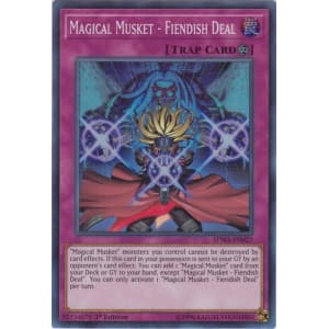 Magical Musket - Fiendish Deal