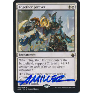 Together Forever Signed by Aaron Miller (Battlebond)