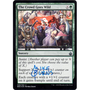 The Crowd Goes Wild FOIL Signed by Mike Burns