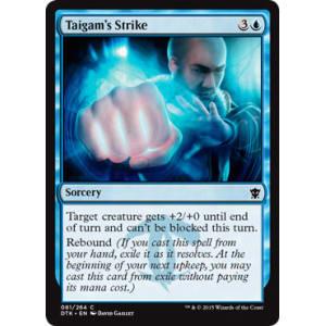 Taigam's Strike