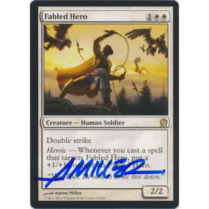 Fabled Hero Signed by Aaron Miller (Theros)