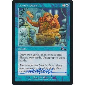 Frantic Search Signed by Jeff Miracola (Urza's Legacy)