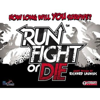 Run, Fight, or Die! Second Printing