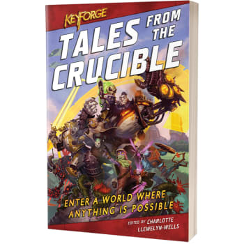 KeyForge Novel: Tales from the Crucible