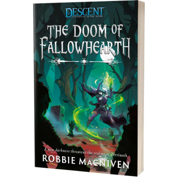 Descent Novel: The Doom of Fallowhearth