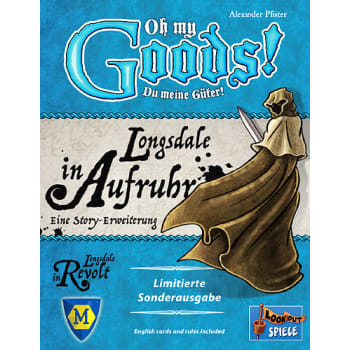 Oh My Goods!: Longsdale in Revolt Expansion