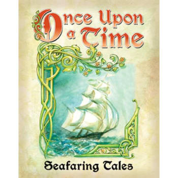 Once Upon A Time 3rd Edition: Seafaring Tales