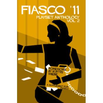 Fiasco RPG Playset Anthology - Volume 2