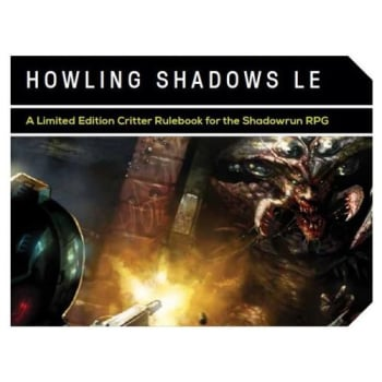 Shadowrun 5th Edition Howling Shadows Limited Edition