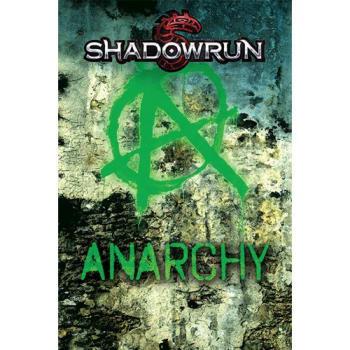Shadowrun 5th Edition Anarchy