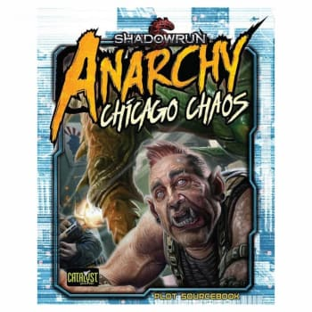 Shadowrun: Anarchy - Chicago Chaos