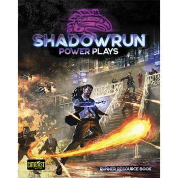 Shadowrun 6th Edition: Power Plays