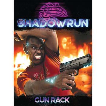 Shadowrun 6th Edition: Gun Rack