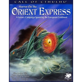 Call of Cthulhu: Horror on the Orient Express