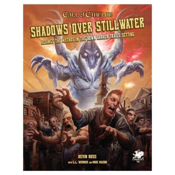 Call of Cthulhu: Shadows Over Stillwater (7th Edition)