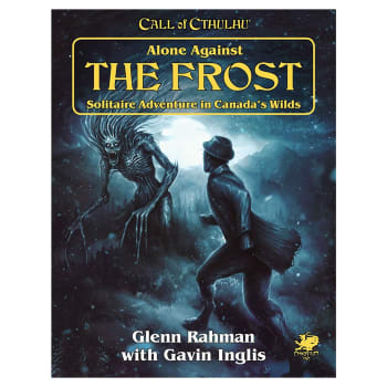 Call of Cthulhu: Alone Against the Frost (7th Edition)