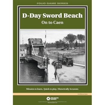D-Day: Sword Beach - On to Caen
