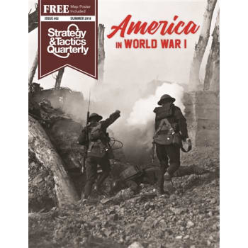Strategy and Tactics Quarterly 2: America in WWI