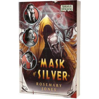 Arkham Horror Novel: Mask of Silver