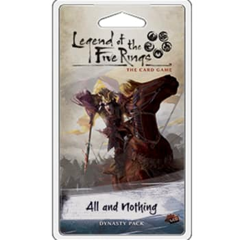 Legend of the Five Rings: All and Nothing Dynasty Pack