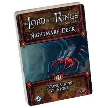 The Lord of the Rings LCG: Foundations of Stone Nightmare Deck