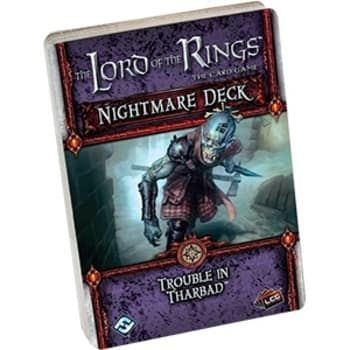 The Lord of the Rings LCG: Trouble in Tharbad Nightmare Deck