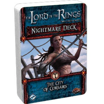 The Lord of the Rings LCG: The City of Corsairs Nightmare Deck