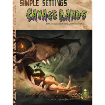 Dungeons & Dragons: Simple Settings - Savage Lands