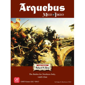 Arquebus: The Battles for Northern Italy 1495-1544