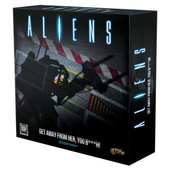 Aliens: Get Away From Her, You B***h! Expansion