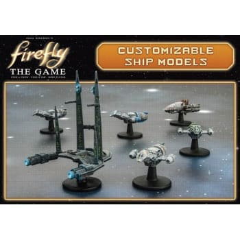 Firefly The Game: Base Game Customizable Resin Ship Models