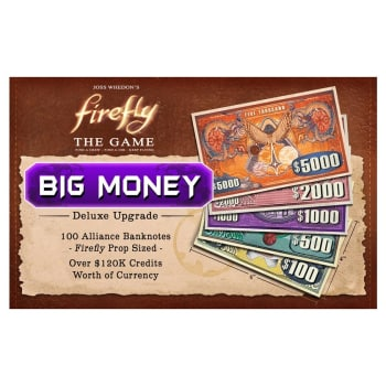 Firefly The Game: Big Money Deluxe Accessory