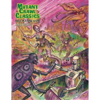 Mutant Crawl Classics Role Playing Game