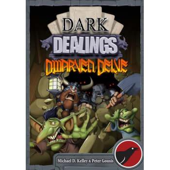 Dark Dealings: Dwarven Delve