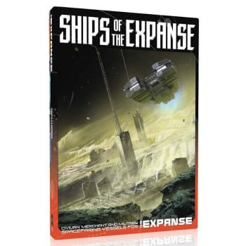 The Expanse: Roleplaying Game - Ships of the Expanse