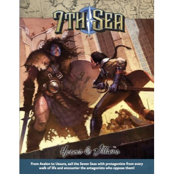 7th Sea: Second Edition - Heroes & Villains
