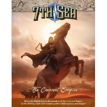7th Sea: Second Edition - The Crescent Empire