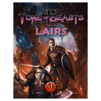 Tome of Beasts 2 - Lairs (5th Edition)