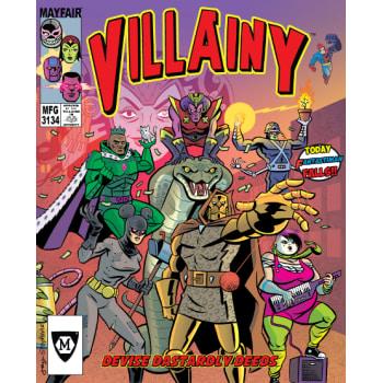 Villainy: Diabolical Doom-Dealing Doers of Dastardly Deeds