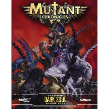 Mutant Chronicles: Dark Soul Campaign