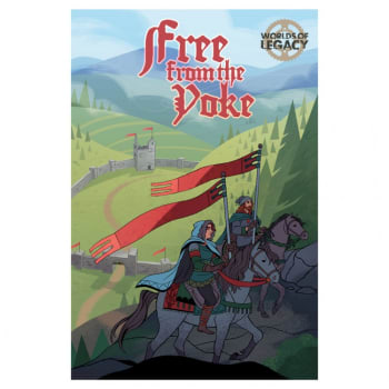 Legacy: Life Among the Ruins - Free From the Yoke (2nd Edition)