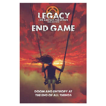 Legacy: Life Among the Ruins - Endgame (2nd Edition)