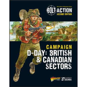 Bolt Action: Campaign - D-Day British & Canada