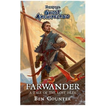 Frostgrave: Ghost Archipelago - Farwander (Novel)