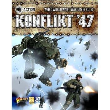 Bolt Action: Konflikt '47 - Weird World War II Wargames Rules