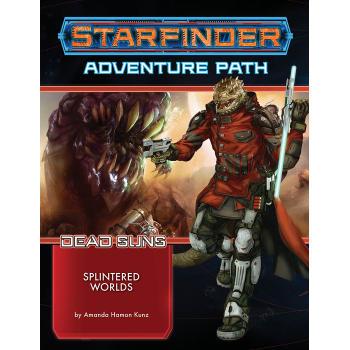 Starfinder Adventure Path 3: Dead Suns Chapter 3: Splintered Worlds