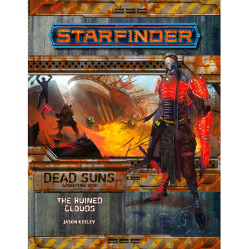 Starfinder Adventure Path 4: Dead Suns Chapter 4: The Ruined Clouds