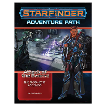 Starfinder Adventure Path 24: Attack of the Swarm! Chapter 6: The God-Host Ascends