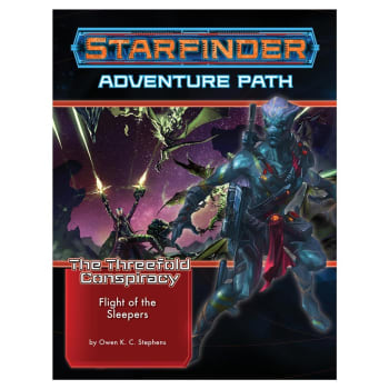Starfinder Adventure Path 26: The Threefold Conspiracy Chapter 2: Flight of the Sleepers