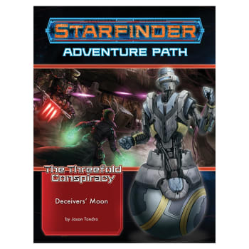 Starfinder Adventure Path 27: The Threefold Conspiracy Chapter 3: Deceivers' Moon